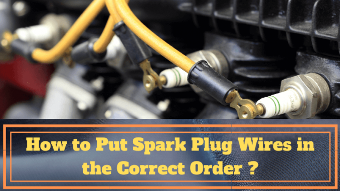 How to Put Spark Plug Wires in the Correct Order?- Connect ... Order Of Spark Plug Wires On Distributor Cap on