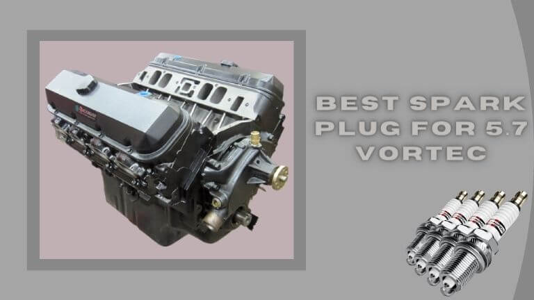 Best spark plug for 5.7 Vortec