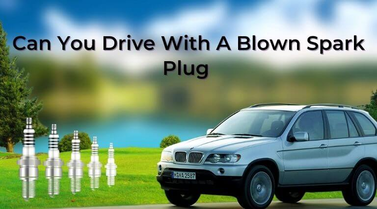 Can you drive with a blown spark plug (1)