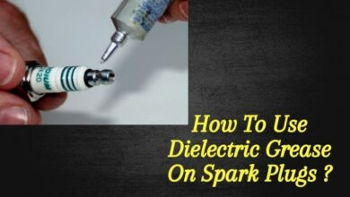 Photo of How To Use Dielectric Grease On Spark Plugs – Simple guide
